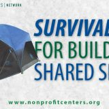 Survival Tips for Building A Shared Space