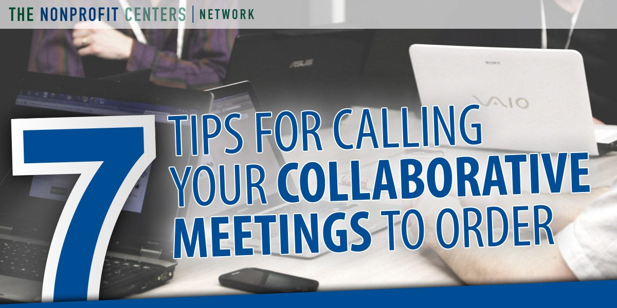 7-Tips-for-Calling-your-Collaborative-Meetings-To-Order-1200x600.jpg
